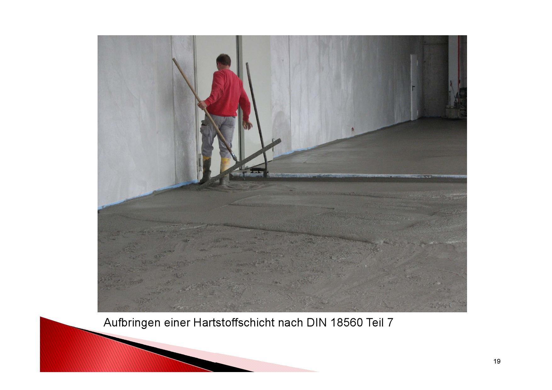 Weiterer Arbeistschritt: Aufbringen einer Hartstoffschicht nach DINB