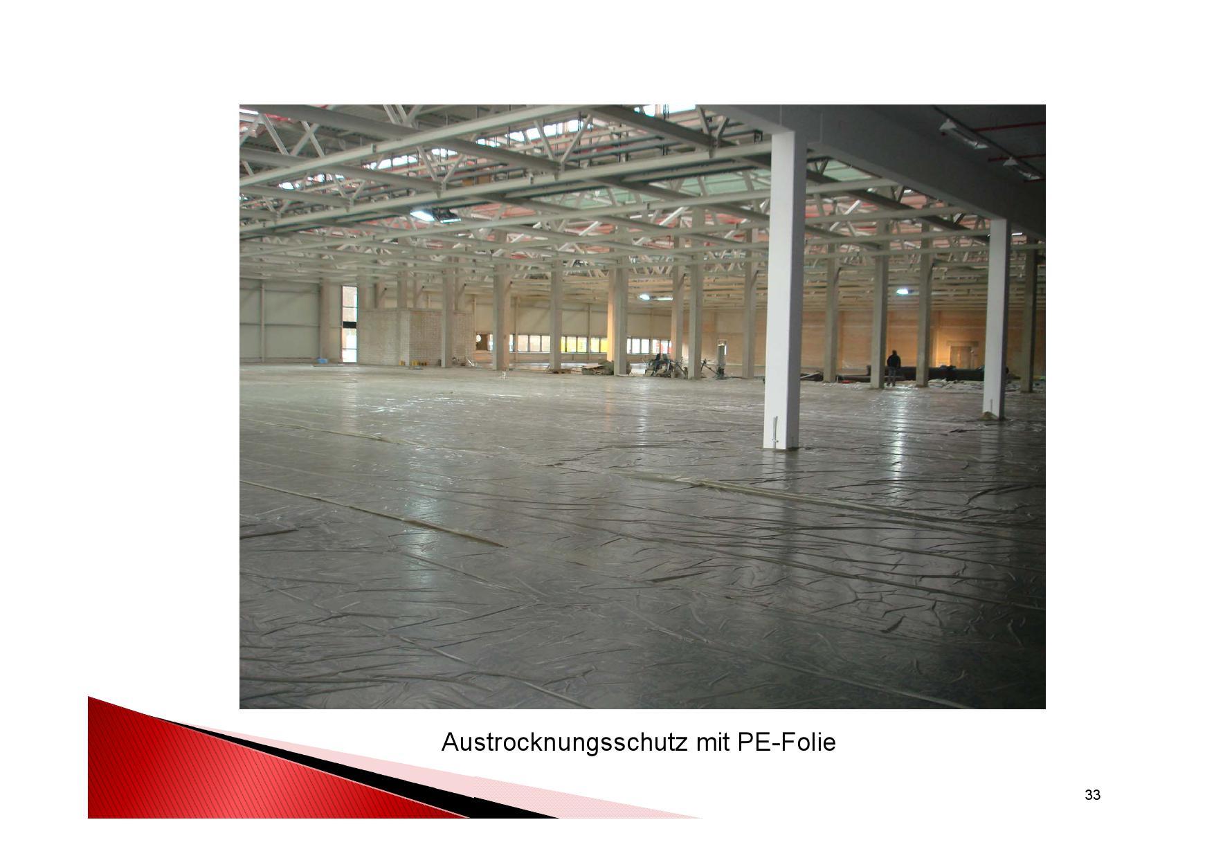 Industrieboden Herstellung: Austrocknungsschutz mit PE-Folie