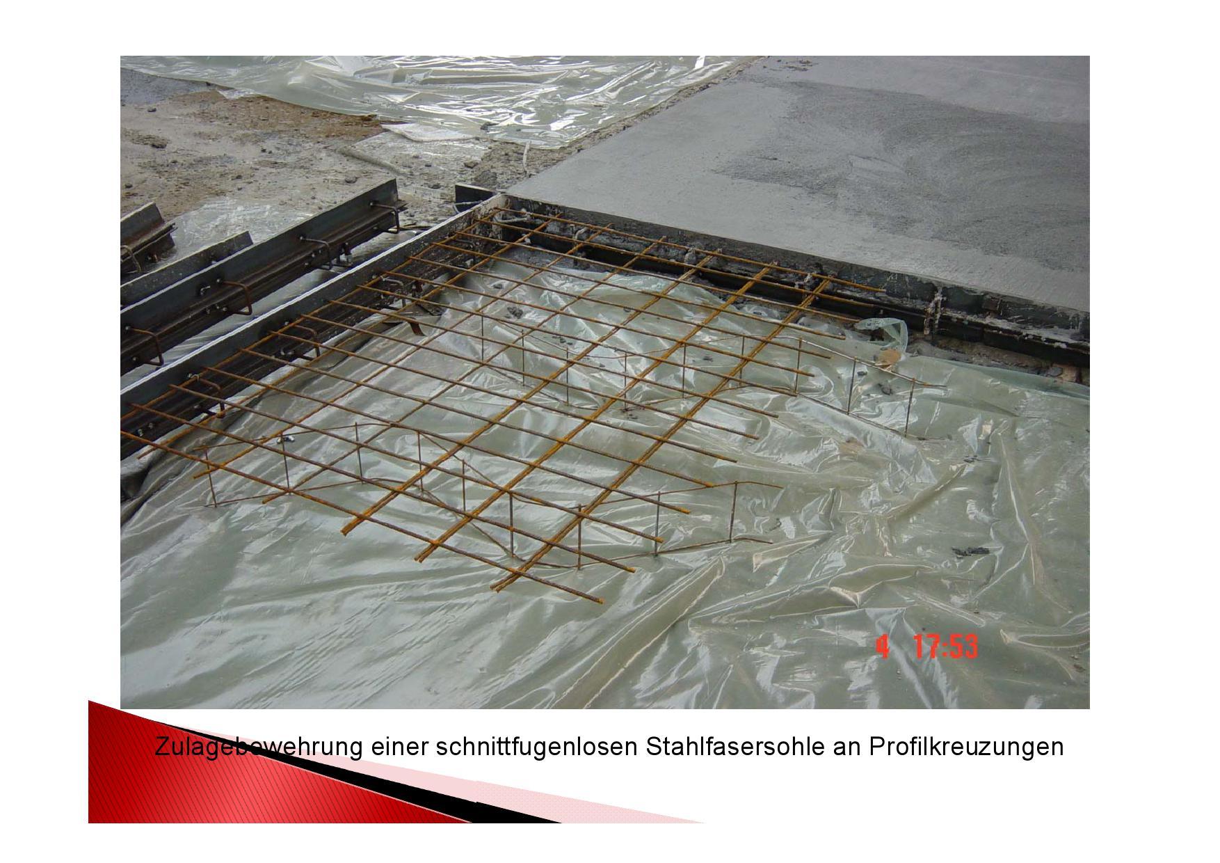 Zulagebewehrung einer schnittfugenlosen Stahlfasersohle an Profilkreuzungen