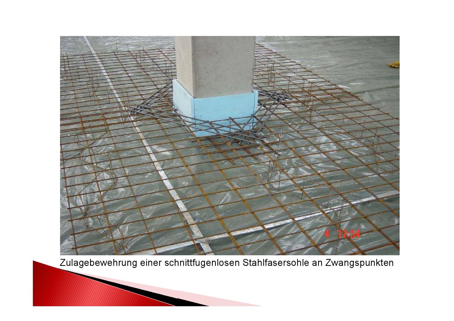Zulagebewehrung einer schnittfugenlosen Stahlfasersohle an Zwangspunkten