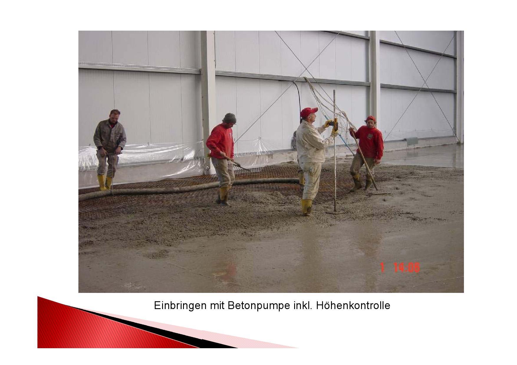 Einbringen Beton mit Betonpumpe mit exakter Höhenkontrolle