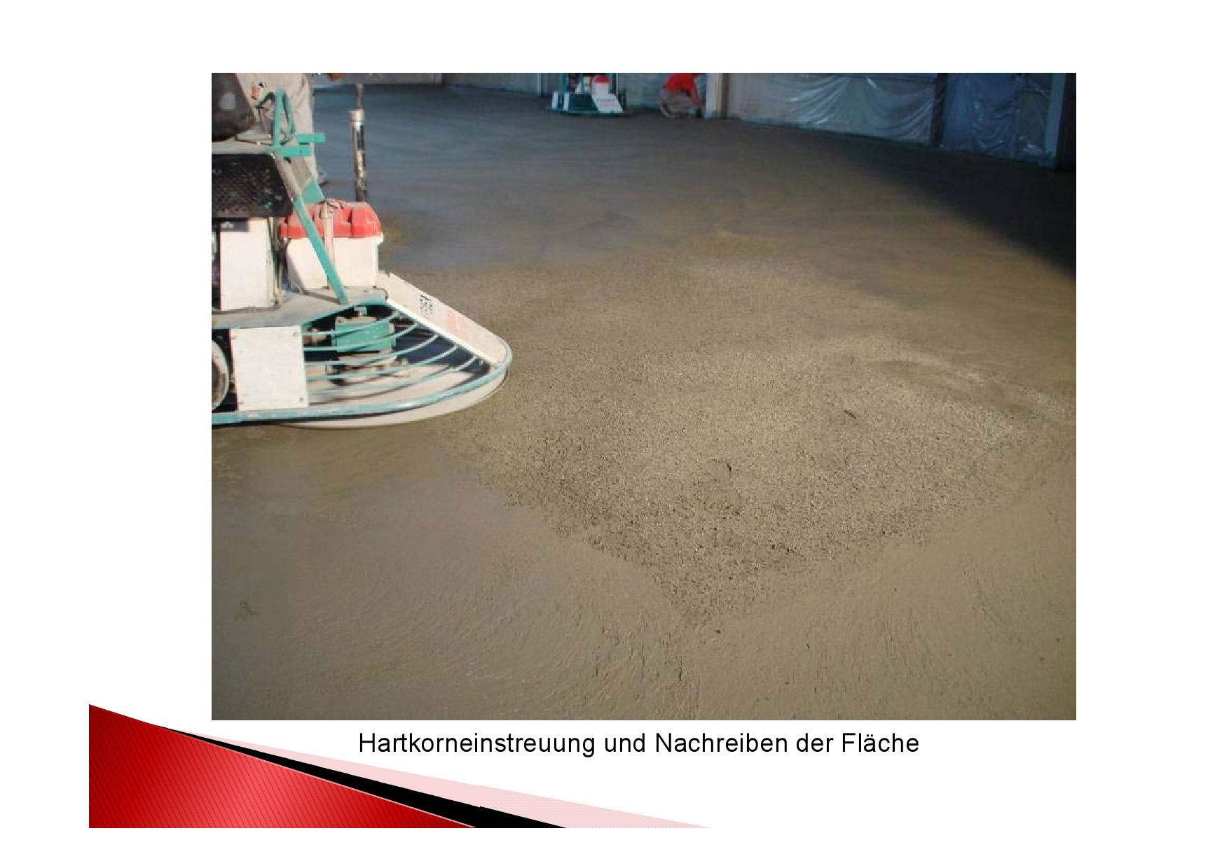 Arbeitsgang: Nachreiben eines Industrieboden mit Hartkorneinstreuung